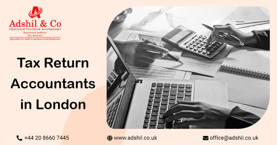 Tax Return Accountants in London